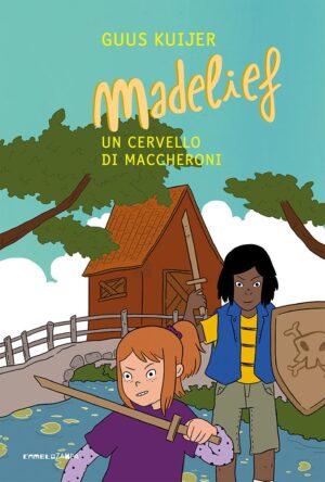 Madelief-Un-cervello-di-maccheroni